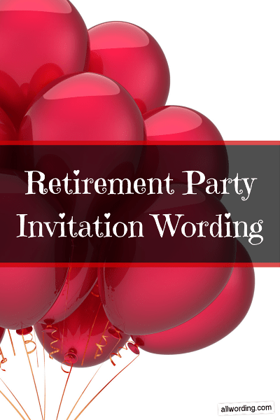 retirement party invitation wording allwording com