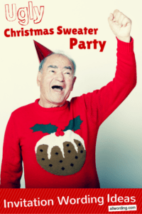 Ugly Christmas Sweater Party invitation wording ideas