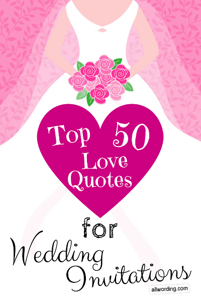 Top 50 Love Quotes For Wedding Invitations » AllWording com