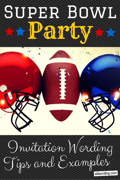 super bowl party invitation wording. Black Bedroom Furniture Sets. Home Design Ideas