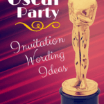Invite wording ideas for an Oscar viewing party