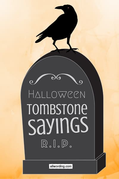 bf7e866b 50+ Tombstone Sayings For Your Halloween Yard Haunt