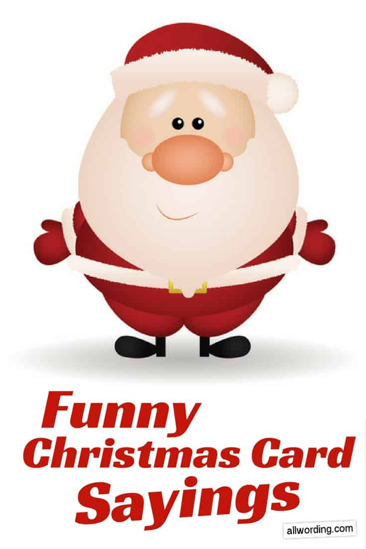 this collection of funny christmas card wording ideas happy holidays to all and remember its all fun and games until santa checks the naughty list - Funny Christmas Card Sayings