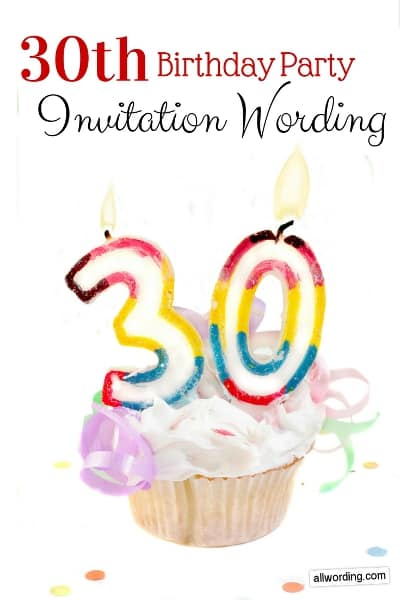 30th birthday invitation wording allwording com