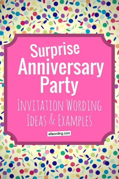 Surprise Anniversary Party: Invitation wording ideas and examples