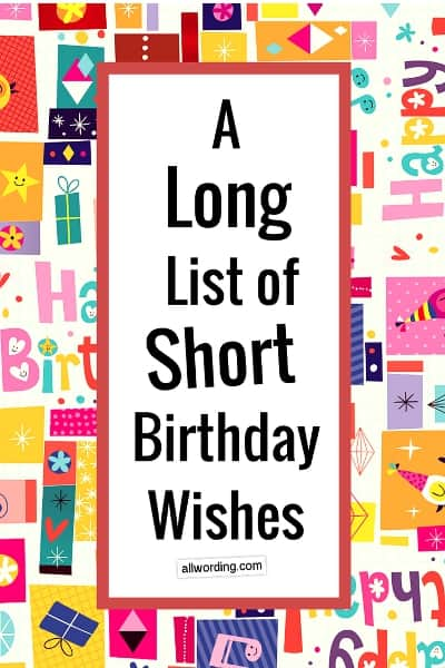 A Long List of Short Birthday Wishes