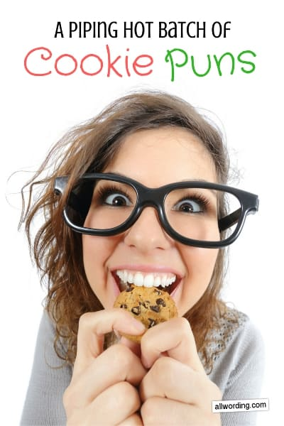 This Batch of Cookie Puns Will Bake Your Day » AllWording com