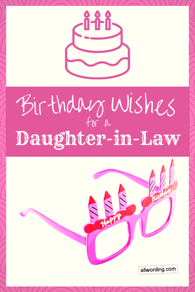 20 Special Birthday Wishes For A Daughter In Law Allwordingcom