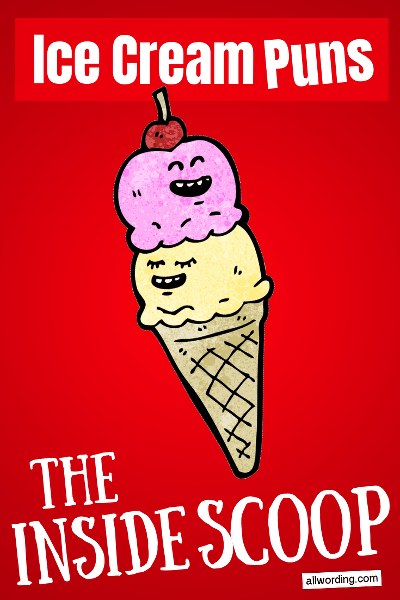 A big list of funny ice cream puns