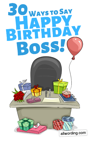 30 Promotion-Worthy Birthday Wishes For Your Boss ...