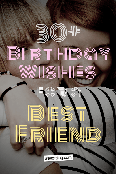 Astounding 30 Birthday Wishes For A Best Friend Allwording Com Funny Birthday Cards Online Alyptdamsfinfo