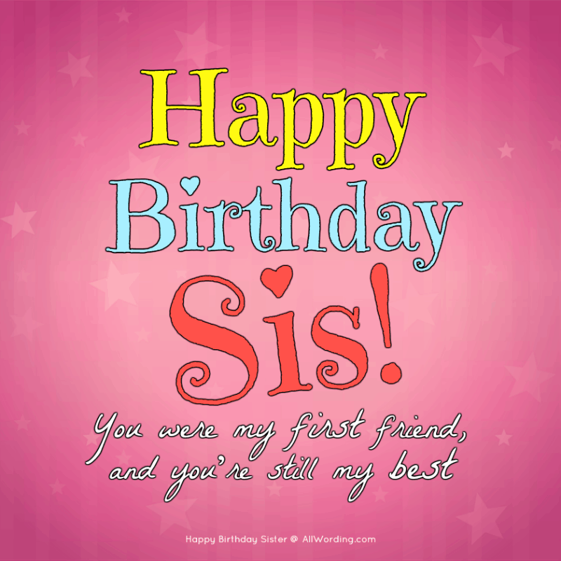 Happy Birthday Sister 50 Birthday Wishes For Your Amazing Sis
