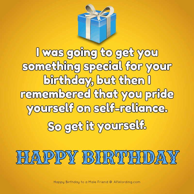 Fabulous 20 Ways To Say Happy Birthday To A Male Friend Allwording Com Funny Birthday Cards Online Alyptdamsfinfo