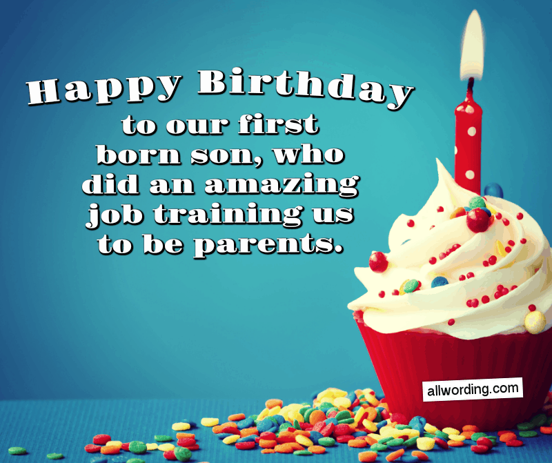 Happy Birthday to our first born son, who did an amazing job training us to be parents.