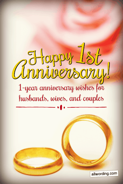 First Anniversary Wishes For A Husband Wife Or Couple